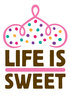 LIFE IS SWEET - American Home Bakery